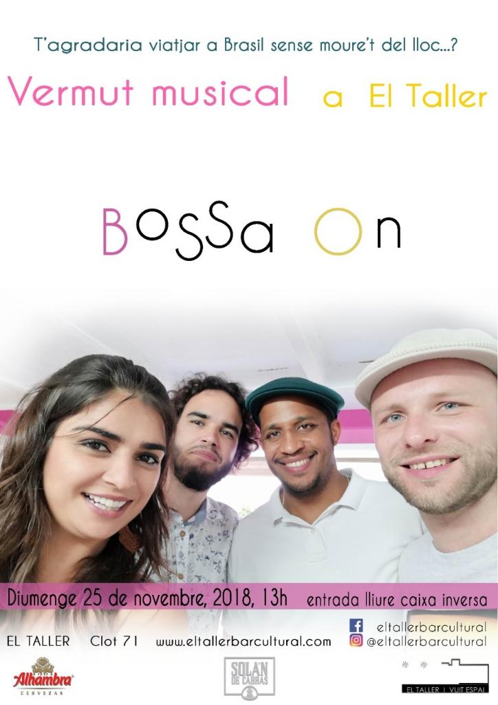 Bossa On - Vermut Musical - El Taller Barcelona