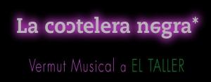 La Coctelera Negra - Vermut Musical - Domingo